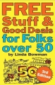 Free Stuff & Good Deals for Folks Over 50 Book