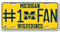 Michigan Wolverines #1 Fan Aluminum License Plate