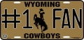 Wyoming Cowboys #1 Fan Aluminum License Plate