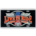 """Live to Ride"" Heavy Duty Pewter 3D License Plate"