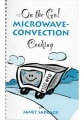 On the Go! Microwave-Convection Cooking Cookbook
