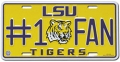 LSU Tigers #1 Fan Aluminum License Plate