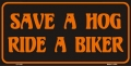 Save A Hog, Ride A Biker License Plate