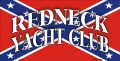 """Redneck Yacht Club"" Rebel Flag Aluminum License Plate"