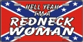 """Hell Yeah, I'm a Redneck Woman"" Rebel Flag Aluminum License Plate"